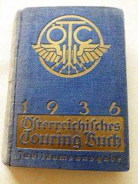 Österreichischen Touring Club Buch Touringbuch 1936 Jubileumsausgabe