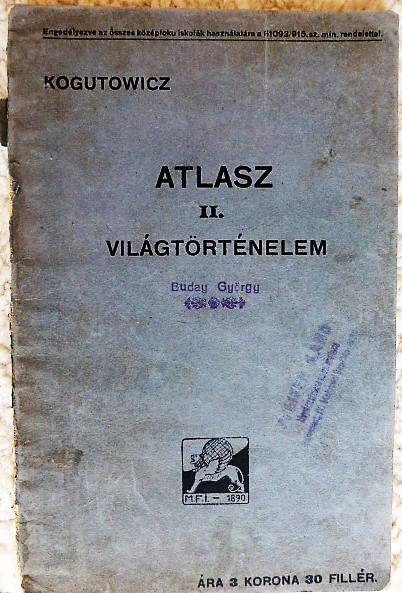 Kogutowitz Atlasz Világtörténelem 1915