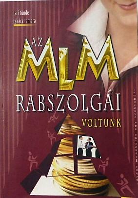 Az MLM Rabszolgái Voltunk könyv