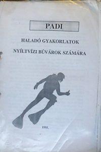 Padi nyíltvizi gyakorlatok búvárok számára tananyag 1995