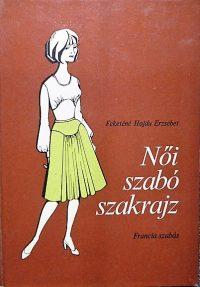 Női szabó szakrajz francia szabás könyv